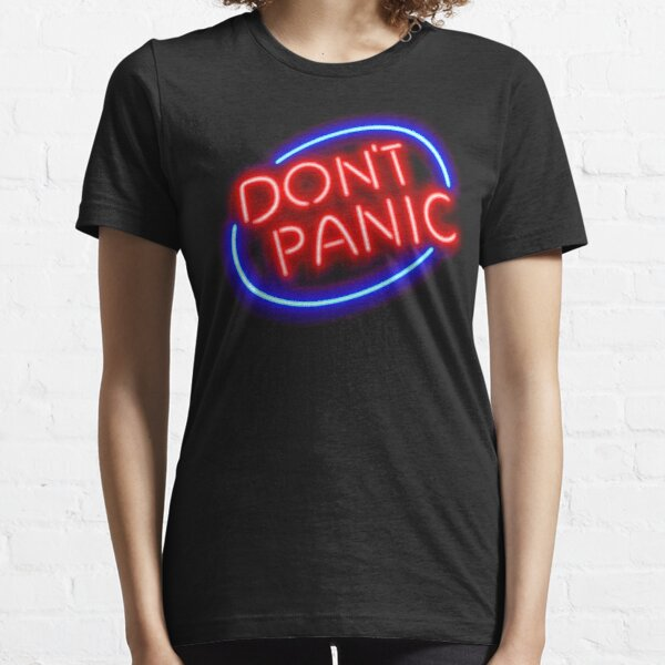 """Hitchhiker's Guide - """"Don't Panic"""" Neon Sign Essential T-Shirt"""