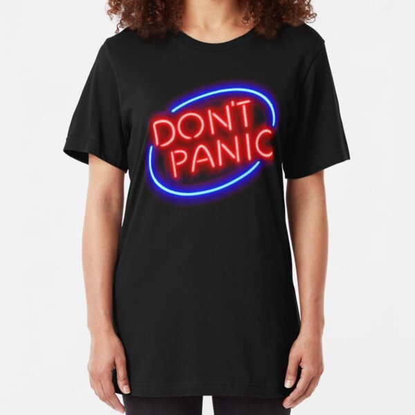 "Hitchhiker's Guide - ""Don't Panic"" Neon Sign Slim Fit T-Shirt"