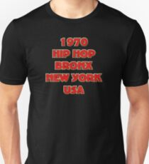 1970 hip hop bronx new york usa T-Shirt
