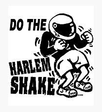 Do the harlem shake Photographic Print