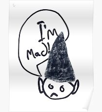 I'm Mad Poster