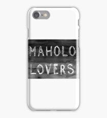 Mahalo Lovers  iPhone Case/Skin