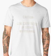 Caution: low carb dieter in sugar withdrawal. Men's Premium T-Shirt