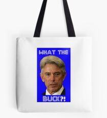 Buck Martinez - What the Buck?! Tote Bag