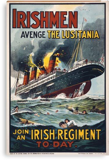 Irishmen avenge the Lusitania Join an Irish regiment to day 203 by wetdryvac