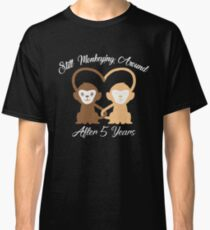 Amazing T-shirt For Couples, Funny 5 Year Wedding Anniversary Gifts For Women/Men Classic T-Shirt