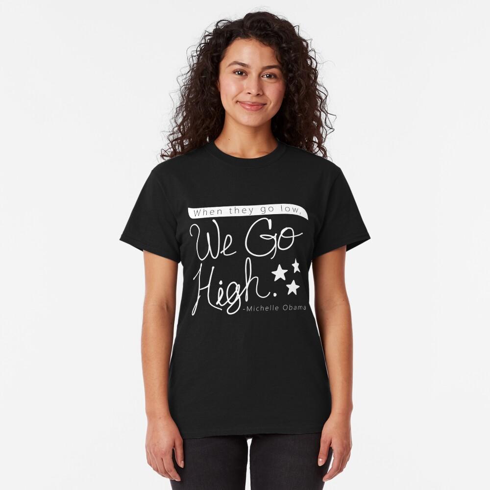 Go High Classic T-Shirt