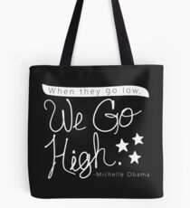 Go High Tote Bag