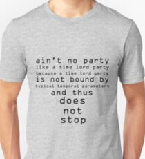 Dr. Who Ain't No Party T-Shirt