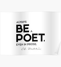be a poet - charles baudelaire Poster