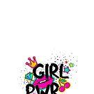 Girl PWR - Girl Power by 4ogo Design