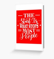 The Start Is What Stops Most People (Red) Greeting Card