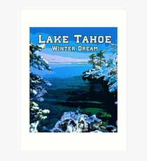 Lake Tahoe - A winter dream Art Print