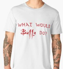 What would Buffy do? Men's Premium T-Shirt