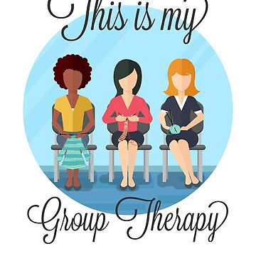Group Therapy of Women that Loves Knitting by Katnovations