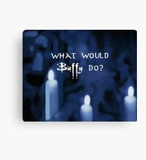 What would Buffy Do? White Canvas Print