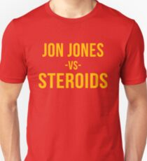 Jon vs Steroids T-Shirt