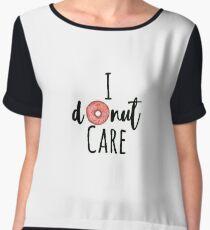 I donut care - hand drawn Women's Chiffon Top