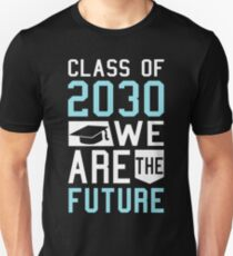 Class of 2030 We Are the Future Kids Graduation T-Shirt