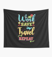 Tela decorativa Trabajo ahorrar viaje repetir - viajero divertido