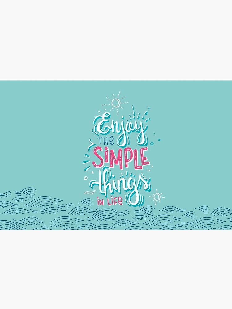 Enjoy the simple things in life - Colorful lettering by mirunasfia