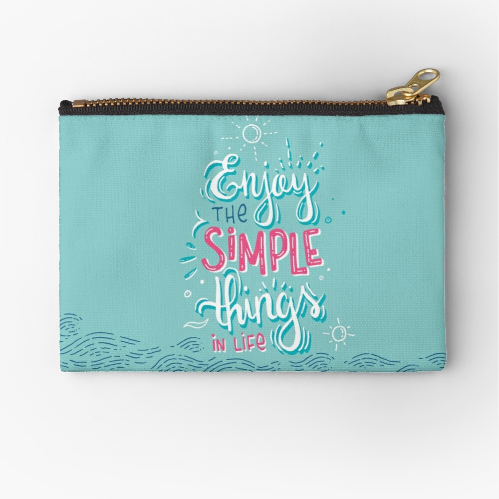Enjoy the simple things in life - Colorful lettering Zipper Pouch