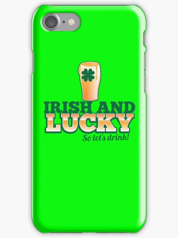 Irish and LUCKY so let's drink! by jazzydevil