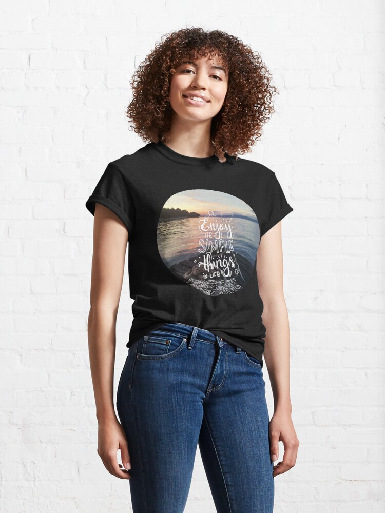 Alternate view of Enjoy the simple things in life - Landscape by the sea Classic T-Shirt