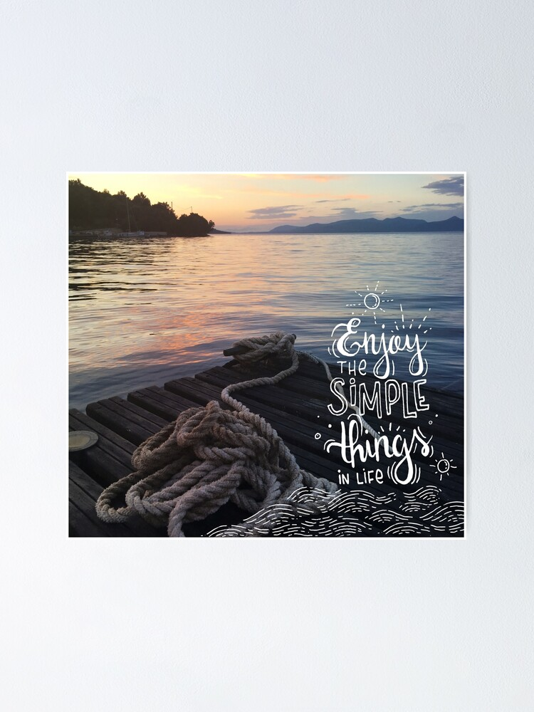 Alternate view of Enjoy the simple things in life - Landscape by the sea Poster