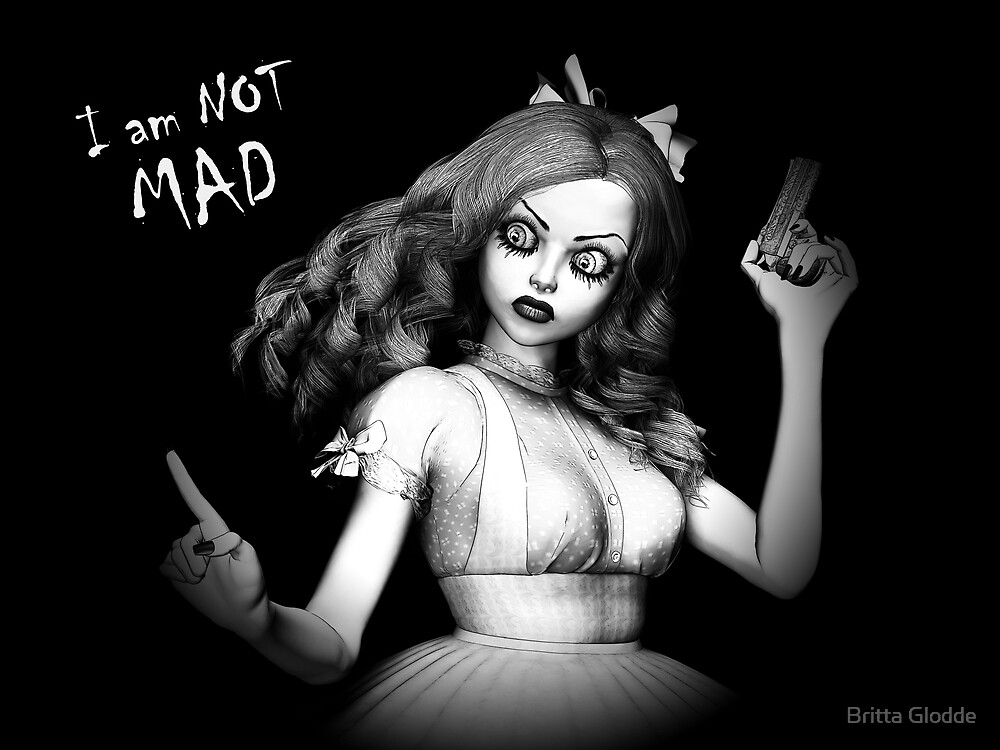 Alice gone mad by Britta Glodde