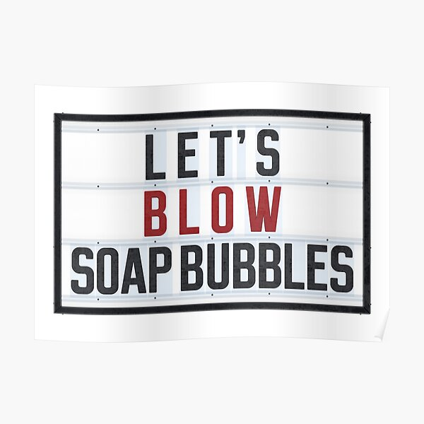 LET'S BLOW SOAP BUBBLES Poster