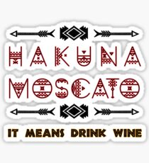 Hakuna Moscato Food and Wine Festival Sticker
