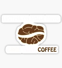 Grap your Cup of Coffee 2 Sticker