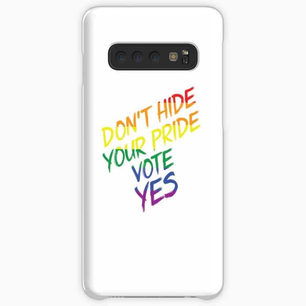 Don't Hide Pride-Australia Marriage Equality Vote Cases & Skins for Samsung Galaxy