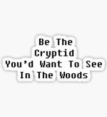 Pegatina Sé el críptico que querrías ver en el bosque - Texto en negro