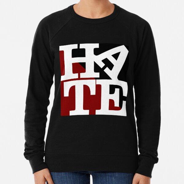 HATE - LOVE Sculpture White Letters Lightweight Sweatshirt