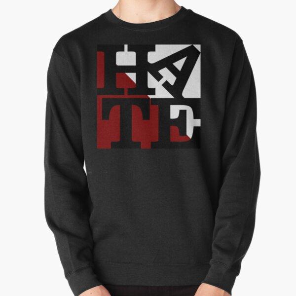 HATE - LOVE Sculpture Black Letters Pullover Sweatshirt