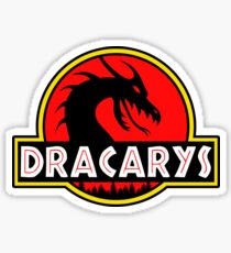 Dracarys - Mother of Dragons in the Park of Jurassic Dragons! Sticker