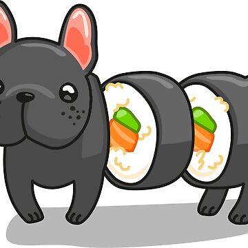 Dog sushi roll, the french bulldog by dupabyte