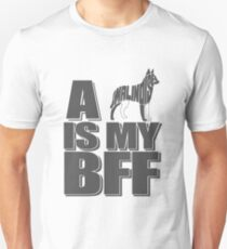 Malinois Is My Best Friend Forever T-Shirt !!! T-Shirt