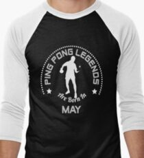 Ping Pong T Shirt Legends Are Born In May Birthday Gift T-Shirt