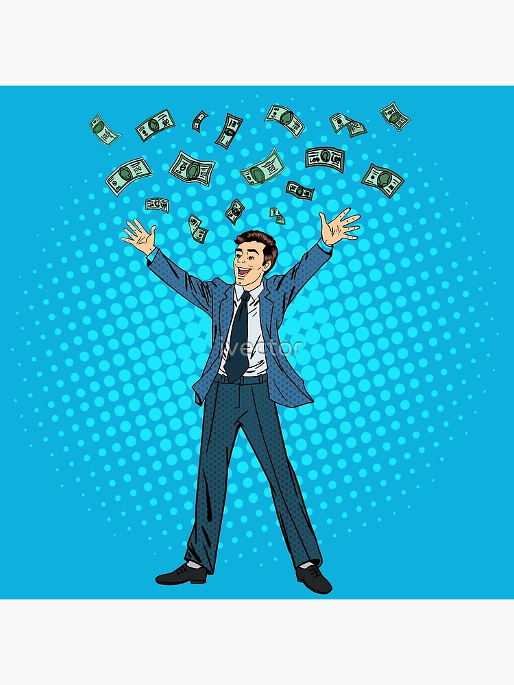 Happy Businessman Success In Business Successful Businessman Businessman And Money Man Throwing Money Up Falling Money Pop Art Banner Art Board Print By Ivector Redbubble