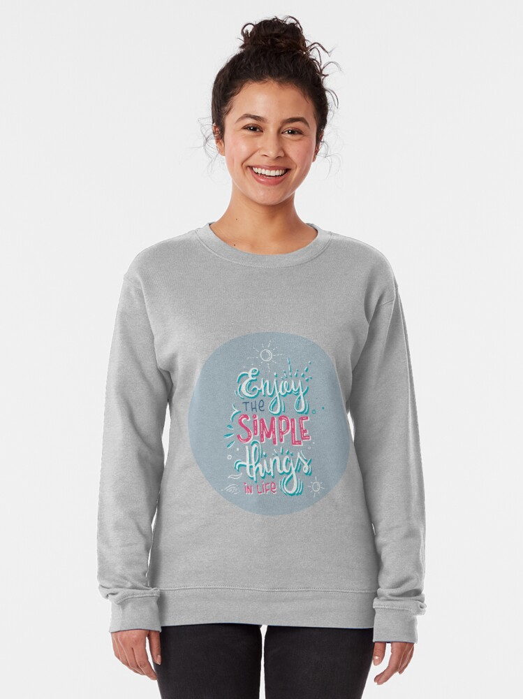 Alternate view of Fun motivational lettering Pullover Sweatshirt