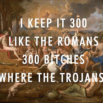 I KEEP IT 300 LIKE THE ROMANS - KANYE WEST - BLACK SKINHEAD by Barbzzm