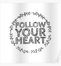 Follow your heart wreath white  Poster