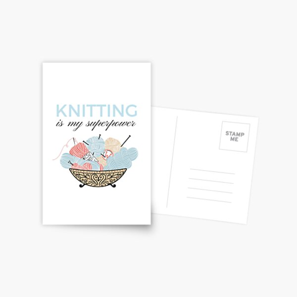 Knitting Is My Superpower Postcard