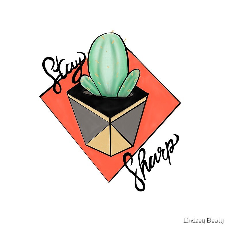 Stay sharp by lindsey beaty