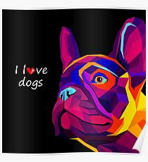 french bulldog colors - French bulldog cartoon - frenchie dog - i love dogs Poster