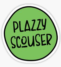 Plazzy Scouser, Funny Liverpool, Scouse Sticker