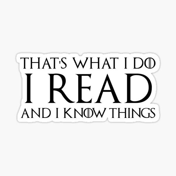 Eso es lo que hago, leo y sé cosas Pegatina